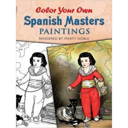 Cuaderno para colorear - COLOR YOUR OWN SPANISH MASTERS PAINTING