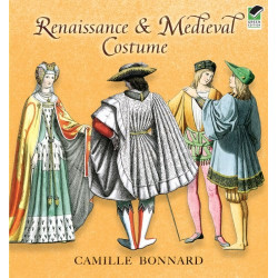 Libro - RENAISSANCE AND MEDIEVAL COSTUME (CAMILLE BONNARD)