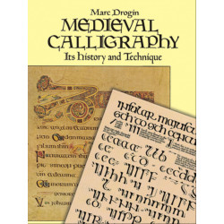 Libro - MEDIEVAL CALLIGRAPHY ITS HISTORY AND TECHNIQUE (MARC DROGIN)